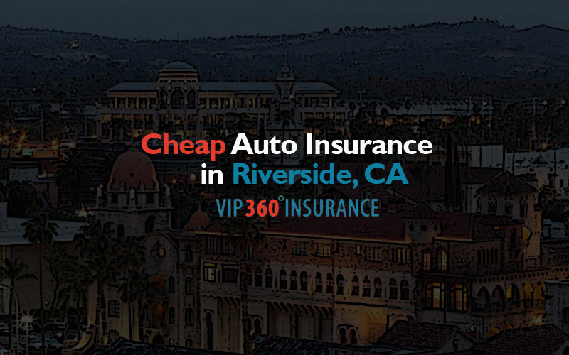 Insurance California Free Cheap Insurance: Cheap Auto Insurance In Riverside