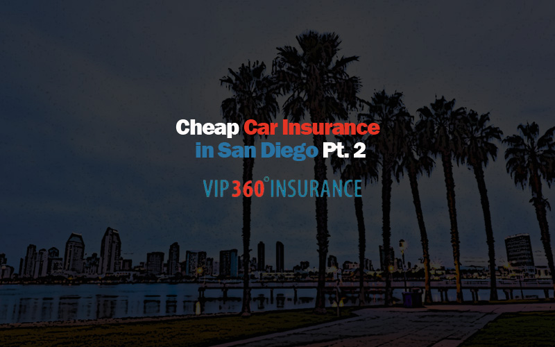 cheap car insurance in san diego pt 2. Black Bedroom Furniture Sets. Home Design Ideas
