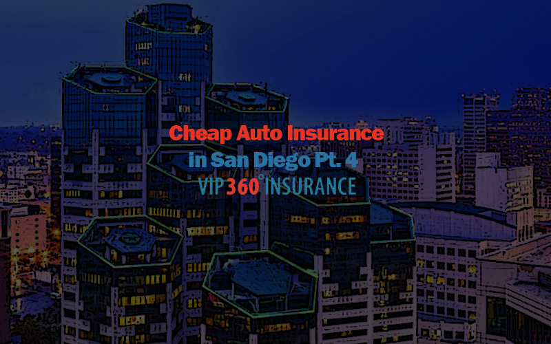 cheap auto insurance in san diego pt 4. Black Bedroom Furniture Sets. Home Design Ideas