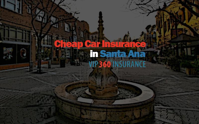 Cheap Car Insurance In Santa Ana