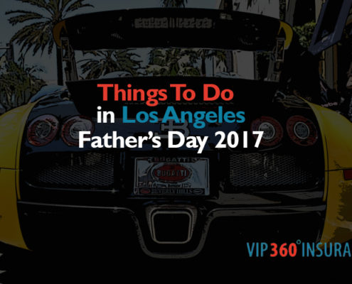 fathers-day-2017-cheap-auto-insurance-in-los-angeles